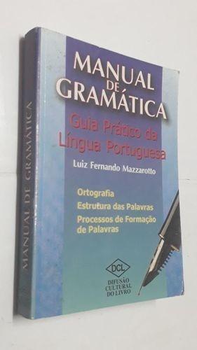 Manual De Gramática - Guia Prático Da Língua Portuguesa