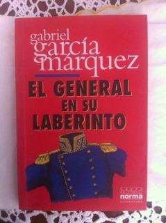 Gabriel Garcia Marquez El Gral En Su Laberinto