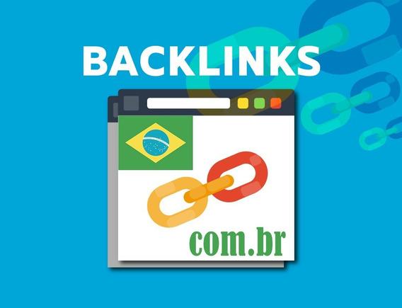 3000 Backlinks . Com .br (brasil) Alta Autoridade E Qualidade