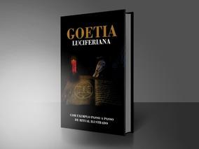 Goetia Luciferiana / Ritual Passo A Passo / Com Ilustrações