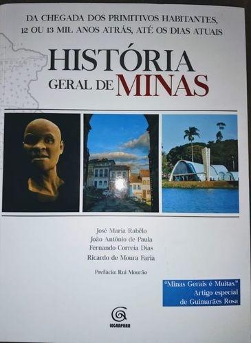 Livro Historia Geral De Minas José Maria Rabelo