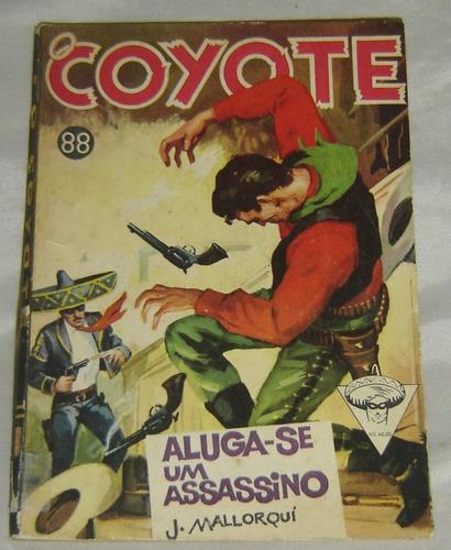 O Coyote Nº 88 Aluga-se Um Assassino J. Mallorqui - Ano 1962