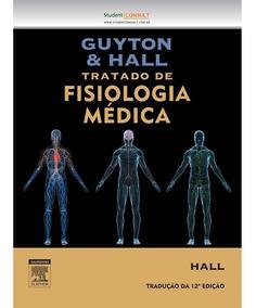 Tratado Fisiologia Médica 12ª Ed.