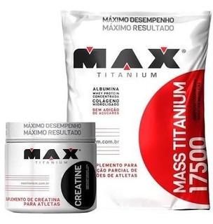 Combo Barato Max Titanium 3kg + Creatina 150g Engorda