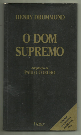 O Dom Supremo - Henry Drummond