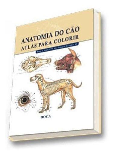 Anatomia Do Cão - Atlas Para Colorir