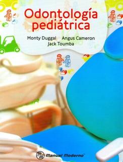 Odontología Pediátrica Monty Duggal / Libro Físico Original