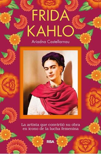 Frida Kahlo / Ariadna Castellarnau