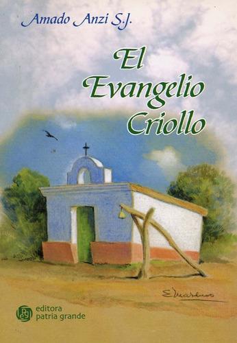Imagen 1 de 1 de El Evangelio Criollo