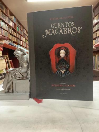 Cuentos Macabros - Edgar Salman Poe - Ilustrado - Edelvives
