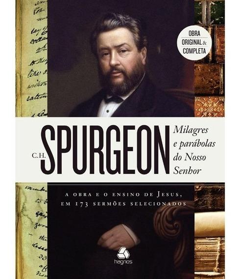 Spurgeon Milagres E Parábolas Do Nosso Senhor Obra Completa