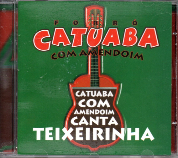 Cd Catuaba Com Amendoin - Canta Teixeirinha