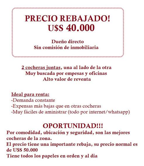 Dueño Vende -2 Cocheras Juntas- Oportunidad!! Seguridad 24hs