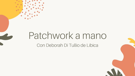 Curso Online Patchwork A Mano