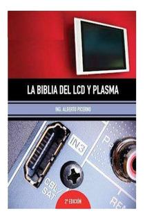 Electronica Como Reparar Televisores Lcd Y Plasma Libro