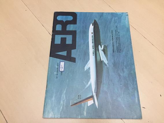Revista Aero 13 Avião Aviação Brasileira Northrop G621