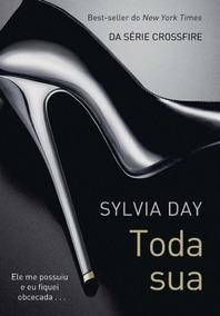 Livro Toda Sua De Sylvia Day