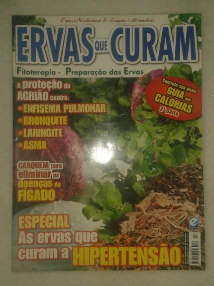 Ervas Que Curam - Hipertensão, Doenças Do Fígado ( Revista )