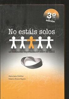No Estáis Solos : Un Testimonio . Envío Gratis 25 Días