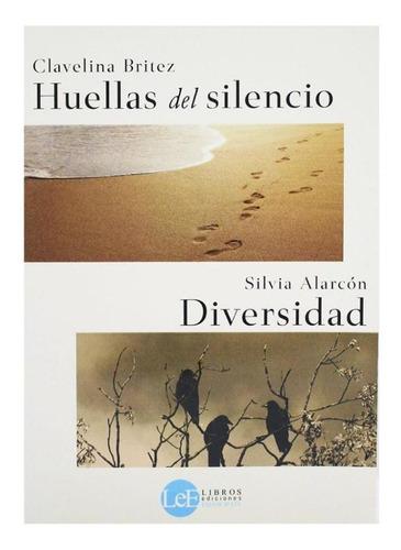 Huellas Del Silencio + Diversidad - Clavelina Britez