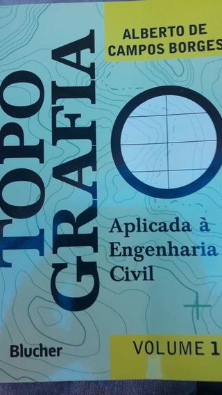 Topografia Aplicada À Engenharia Civil - Volume 1