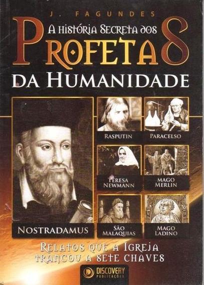 Livro A História Secreta Dos Profetas Da Humanidade 1