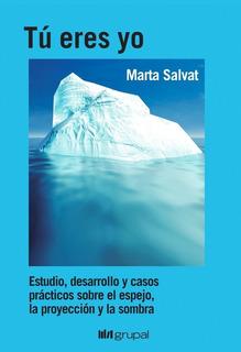 Tu Eres Yo, Marta Salvat, Grupal