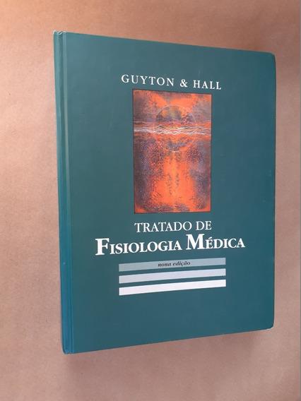 Livro: Tratado De Fisiologia Médica: Guyton & Hall. 9ª Ed.