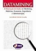 Datamining - A Mineracao De Dados No Mar Luis Alfredo Vidal