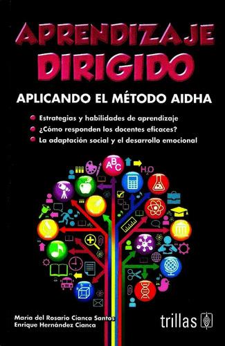 Aprendizaje Dirigido (dedicatoria Personalizada Por Autores)