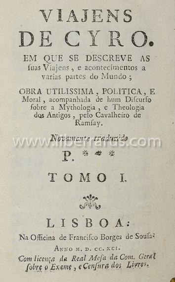 Livro Antigo Raro - Viajens De Cyro - 1791