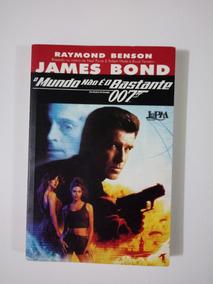 Livro James Bond 007 O Mundo Não É O Bastante 216 Páginas