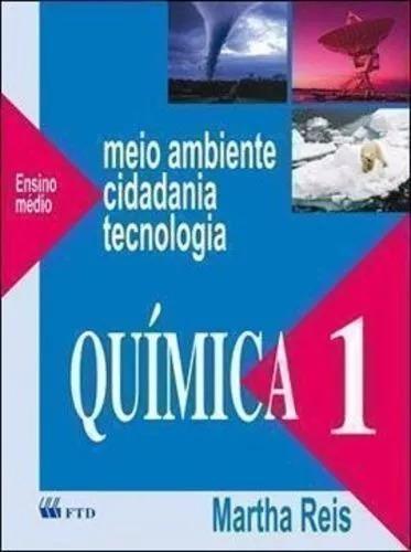 Quimica 1 Meio Ambiente Cidadania E Tecnologia-frete Gratis*