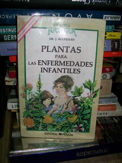 Plantas Para Las Enfermedades Infantiles - Dr. Bouhors