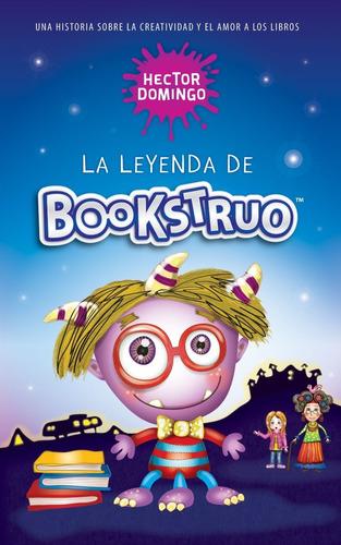 La Leyenda De Bookstruo.  Libros Para Niños Lectura Primaria