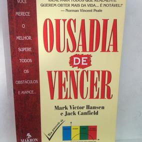 Livro - Ousadia De Vencer - Hansen E Canfield