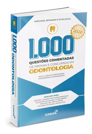 Livro 1.000 Questões Comentadas De Provas Em Odontologia