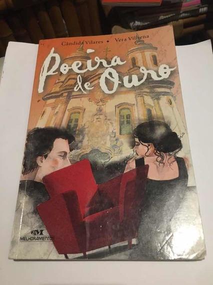 Livro Poeira De Ouro Cândida Vilares / Vera Vilhena