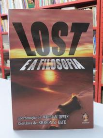 Livro Lost E A Filosofia - Pronta Entrega