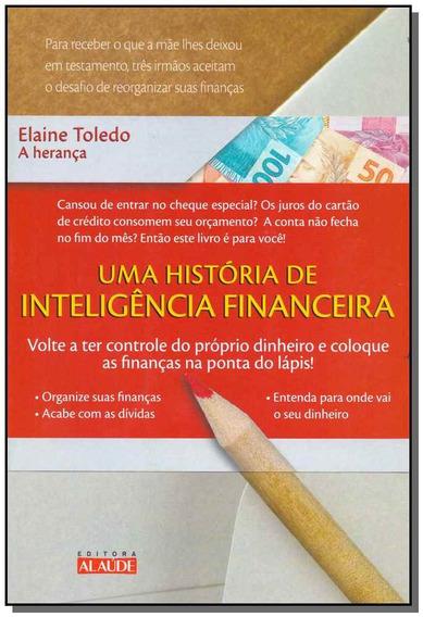Herança, A - Uma Hisória De Educação Financeira