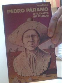 Livro Pedro Páramo O Planalto Em Chamas Juan Rulfo