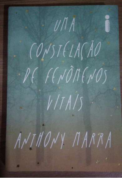 Livro Uma Constelação De Fenômenos Vitais - Anthony Marra
