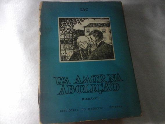 Raro Romance Antigo Um Amor Na Abolição 1959