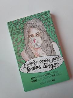 Libro Cuentos Cortos Para Tardes Largas - Sue Zurita