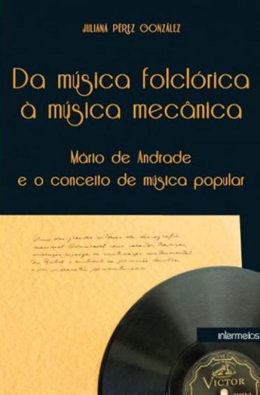 Da Musica Folclorica A Musica Mecanica