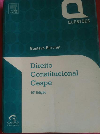 Direito Constitucional Cespe. Questões Comentadas.