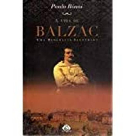 Livro - Literatura Estrangeira - A Vida De Balzac