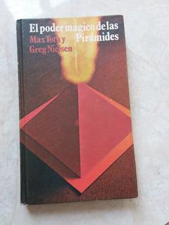 J3 El Poder Magico De Las Piramides- Max Toth, Greg Nielsen
