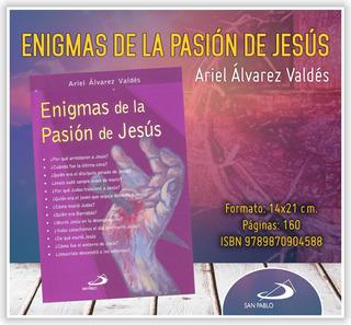 Enigmas De La Vida De La Pasión De Jesús
