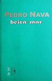 Livro Beira-mar - Memórias/4 - Pedro Nava